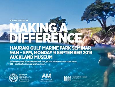 2013 Hauraki Gulf Marine Park Seminar: Making a Difference