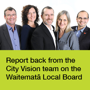 Report back from the City Vision team on the Waitemata Local Board