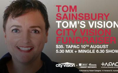 Tom's vision City Vision's fundraiser